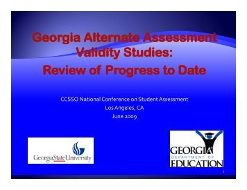 Georgia Alternate Assessment Validity Studies: y Review of ... - NAAC
