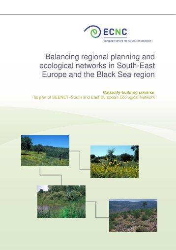 2007 - Balancing regional planning and ecological ... - ECNC