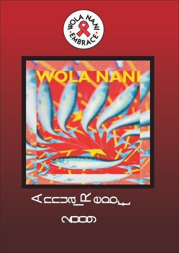 Wola Nani Annual Report 2009
