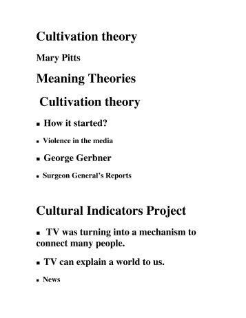 Cultivation theory Meaning Theories Cultivation theory Cultural ...
