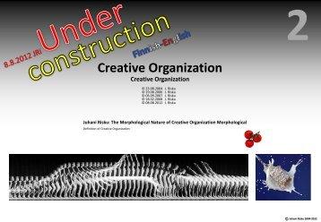 PDF Luova organisaatio, kuvaus, painopisteet ja ... - kritiikkiblogi