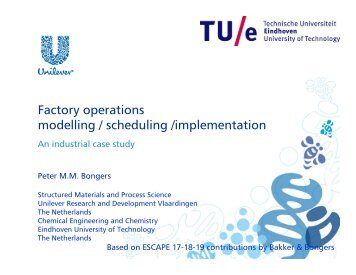 Factory operations modelling / scheduling /implementation