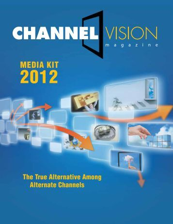 MediA kiT - ChannelVision Magazine