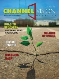 CV July/August 2009 - ChannelVision Magazine