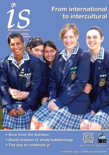 is magazine 8.1 - Autumn/Spring 2005 - International Schools ...