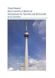 Travel Report My 6 months in Berlin at Hochschule für ... - Arcada
