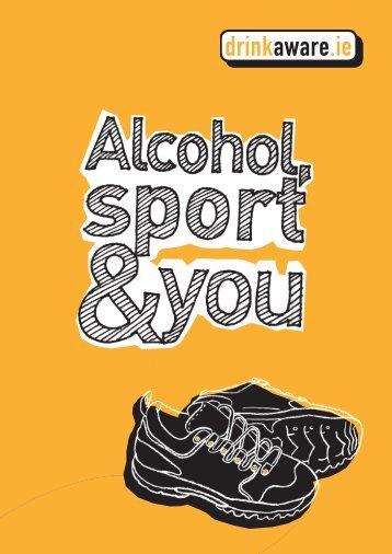 Alcohol, Sport & You - Cork Sports Partnership