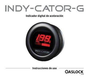 Indicador digital de aceleración Instrucciones de uso - Indy-Cator