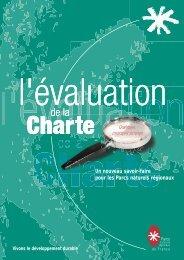 L'évaluation de la charte - Fédération des Parcs Naturels Régionaux