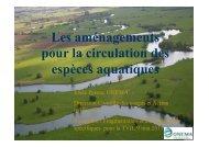 Les aménagements pour la circulation des espèces aquatiques