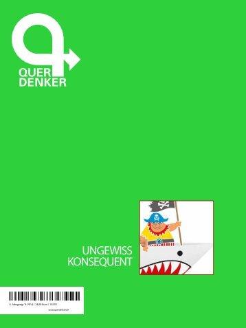 Querdenker-Magazin: Ungewiss konsequent