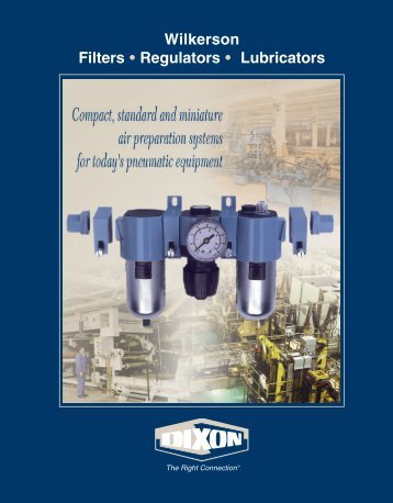 Dixon / Wilkerson Air Filter / Regulator / Lubricator Catalog