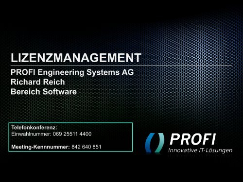 lizenzmanagement - PROFI Engineering Systems AG