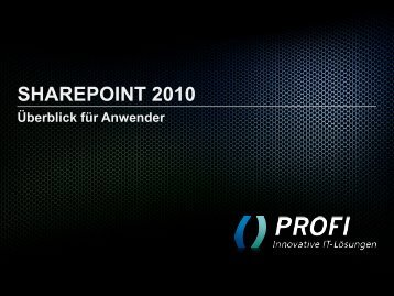 WAS IST SHAREPOINT? - PROFI Engineering Systems AG