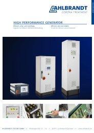 HIGH PERFORMANCE GENERATOR - Ahlbrandt System GmbH