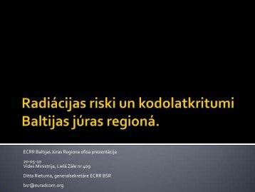 Lieli radiácijas riski Baltijas júras regjioná - European Committee on ...
