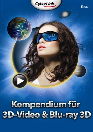 Kompendium für 3D-Video & Blu-ray 3D - Heimkinomarkt.de