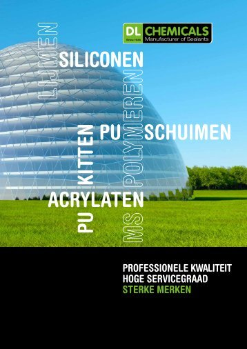 siliconen acrYlaten PU kittenPU schUimen - DL Chemicals