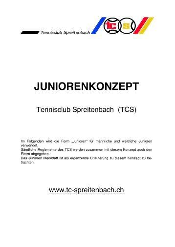 Juniorenkonzept (2009) - Tennisclub Spreitenbach