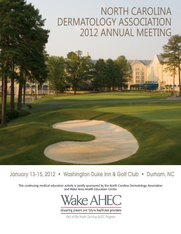 North CaroliNa DErMatoloGY aSSoCiatioN 2012 aNNUal MEEtiNG