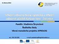 Prezentace z konference - Střední odborná škola logistická a střední ...