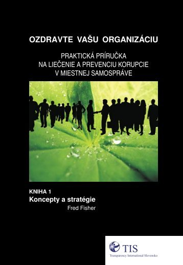ozdravte vau organizáciu - Transparency International Slovensko