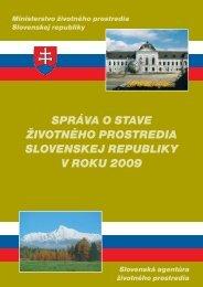 Správa o stave životného prostredia SR v roku 2009 - Enviroportál