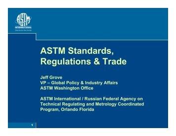 ASTM Standards, Regulations & Trade