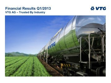 Financial overview Q1/2013 - Investor Relations - VTG AG