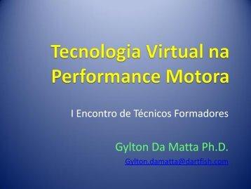 Dr. Gylton Da Matta, Ph.D - CBV