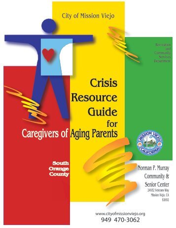 Crisis Resource Guide Caregivers of Aging Parents