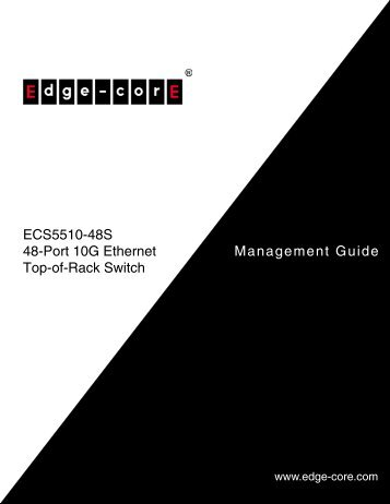 ECS5510-48S Management Guide - Edge-Core