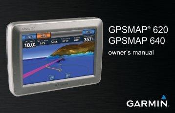 GPSMAP® 620 GPSMAP 640