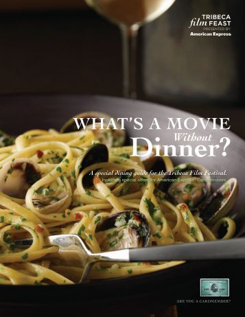 A special dining guide for the Tribeca Film ... - American Express