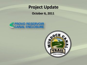 Provo Reservoir Canal Project aka: Murdock Canal
