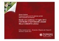 Bando Legami 2012 faq al 2 aprile 2012 - Fondazione Cariplo