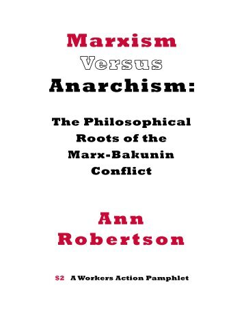 Marxism Versus Anarchism - WorkersCompass.org