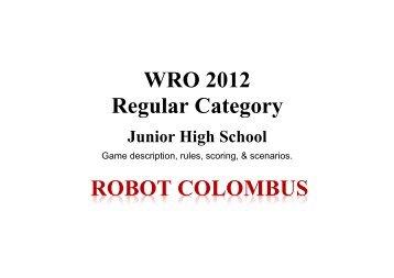 WRO 2012 Regular Category ROBOT COLOMBUS