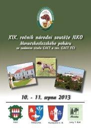 XIX. ročník národní soutěže NKO 10. - 11. srpna 2013