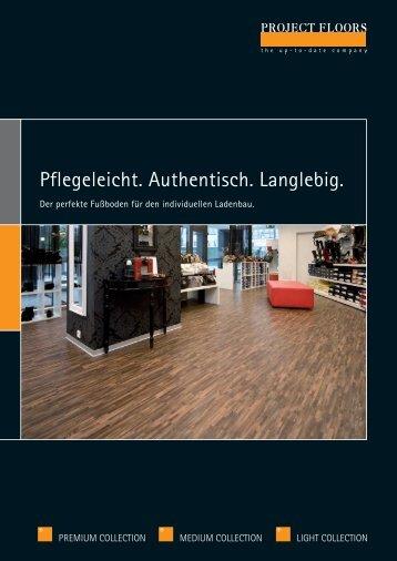 Pflegeleicht. Authentisch. Langlebig. - PROJECT FLOORS GmbH