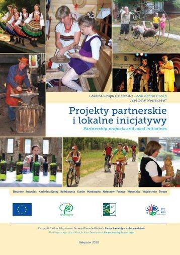 Projekty partnerskie i lokalne inicjatywy - LGD Zielony Pierścień