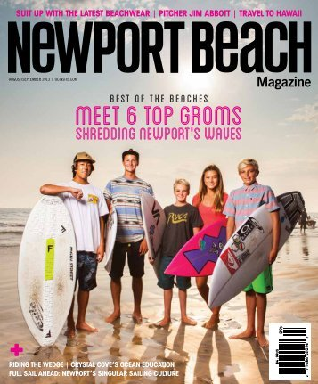 Newport Beach Magazine, August - September 2013 - Koa Kea Hotel
