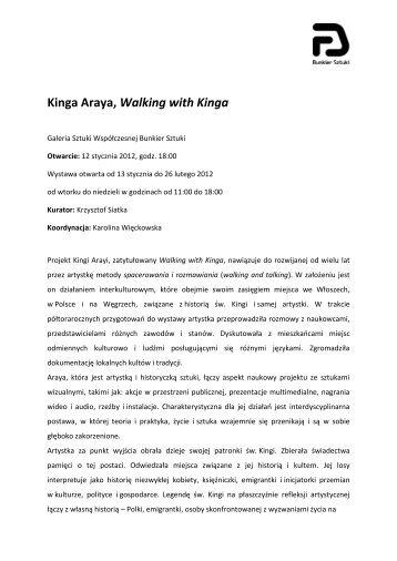 Kinga Araya, Walking with Kinga - Bunkier Sztuki