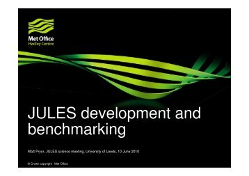 JULES development and benchmarking