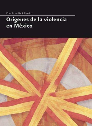 Foro interdisciplinario. Orígenes de la violencia en México - CONAVIM