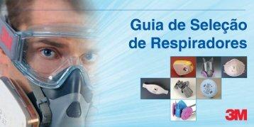 Guia 3M para seleção de Respiradores - Segurança no Trabalho
