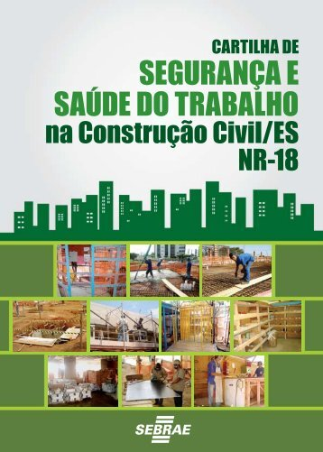 Cartilha de segurança e saúde do trabalho na construção civil / ES
