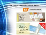 Get Perfect fitting Blinds for your Roof Windows