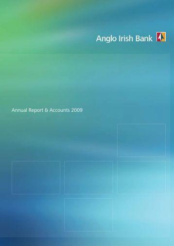 Annual Report & Accounts 2009 - Anglo Irish Bank
