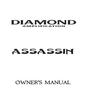 Assassin Owners Manual - Diamond Amplification